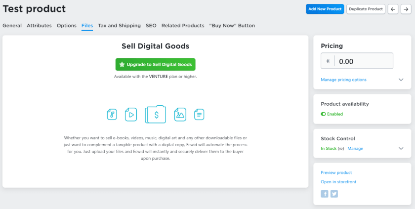 add digital files if you want to sell digital goods in ecwid